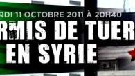 Il canale TV franco-tedesco ARTE ha trasmesso lo scorso 11 ottobre un interessante reportage, girato clandestinamente, sulla situazione in Siria. A firma della freelance Sofia Amara.