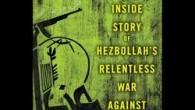 Nicholas Blanford, giornalista da anni basato in Libano, ha portato a termine la sua approfondita analisi sul partito-milizia sciita libanese Hezbollah, Warriors of God: The Inside Story of Hezbollah's Relentless […]